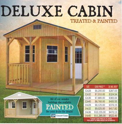 deluxe cabin treated painted