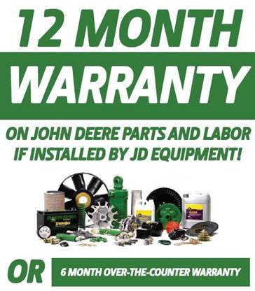 12-mo warranty on John Deere Parts and Labor