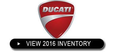 2016 DUCATI INVENTORY PRICE CUT