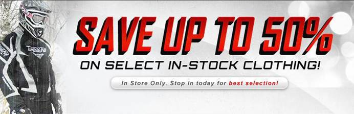 Save up to 50% on select in-stock clothing. In store only. Stop in today for best selection!