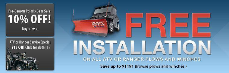 Get free installation on all ATV or Ranger plows and winches! Save up to $119! Click here to browse our plows and winches.