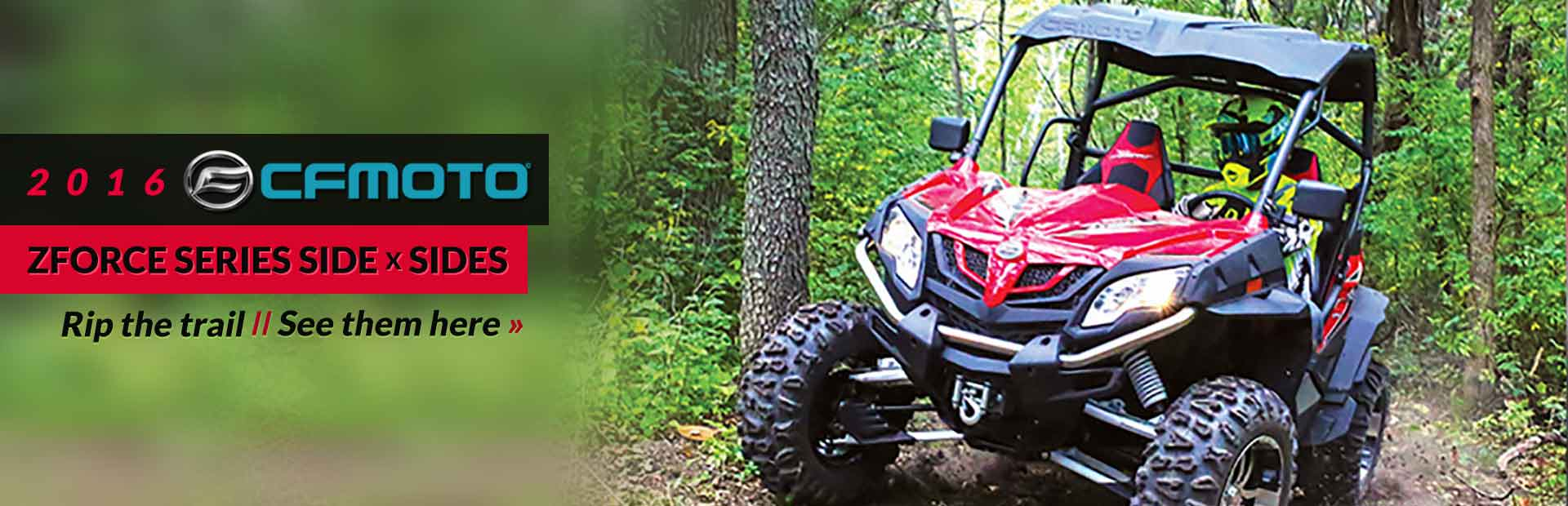 2016 CFMOTO ZFORCE Series Side x Sides: Click here to view the showcase!