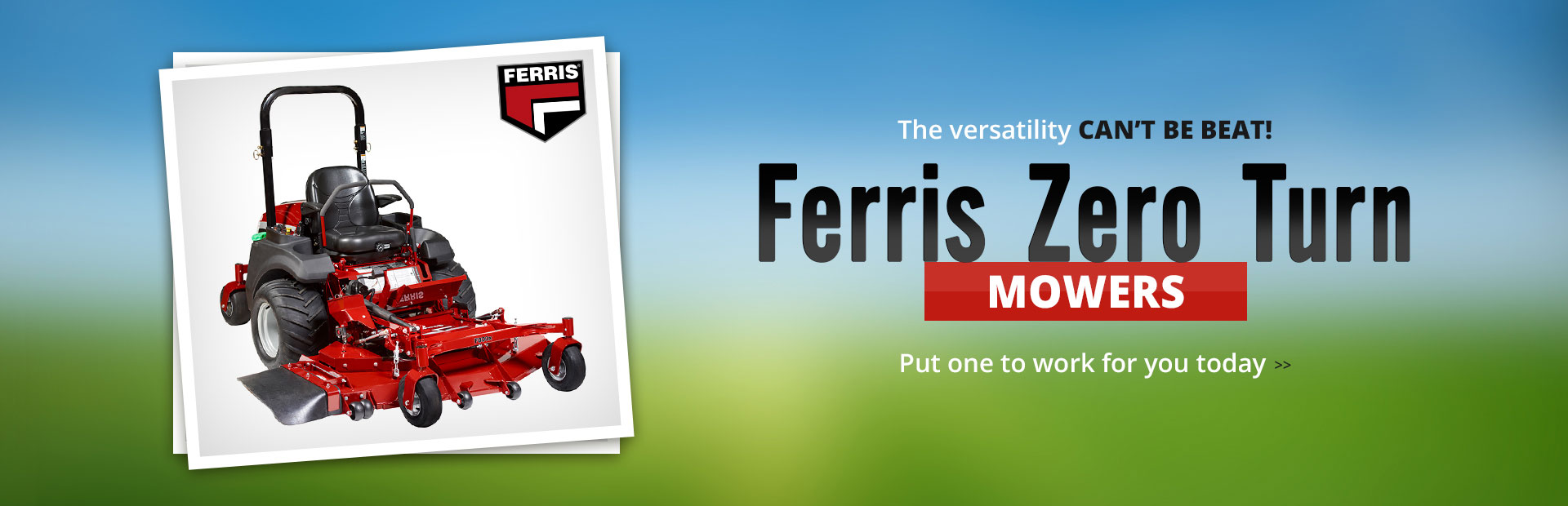 Click here to view Ferris zero turn mowers.