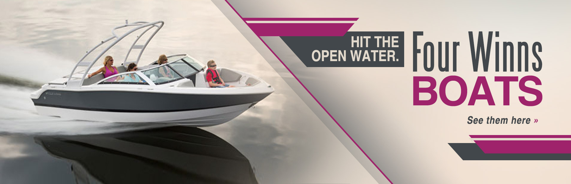 Four Winns boats: Click here to view the models.