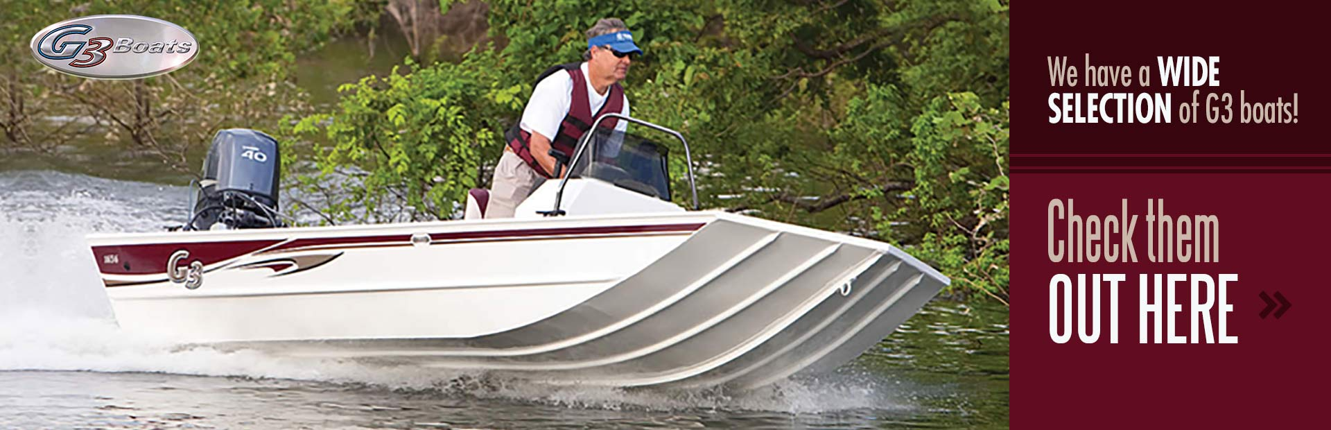 We have a wide selection of G3 boats. Click here to see our selection.