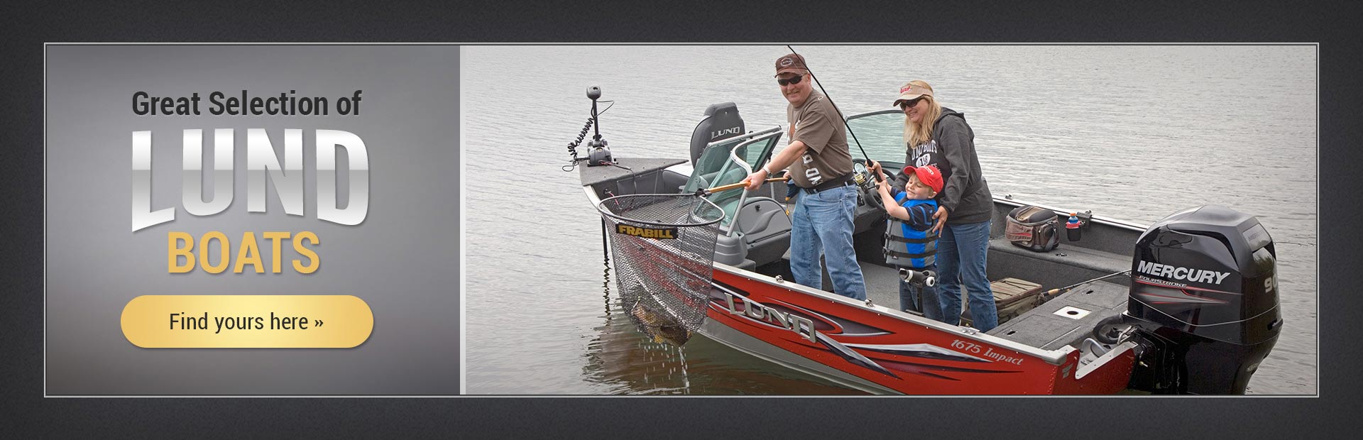 Lund Boats: Click here to view the models.