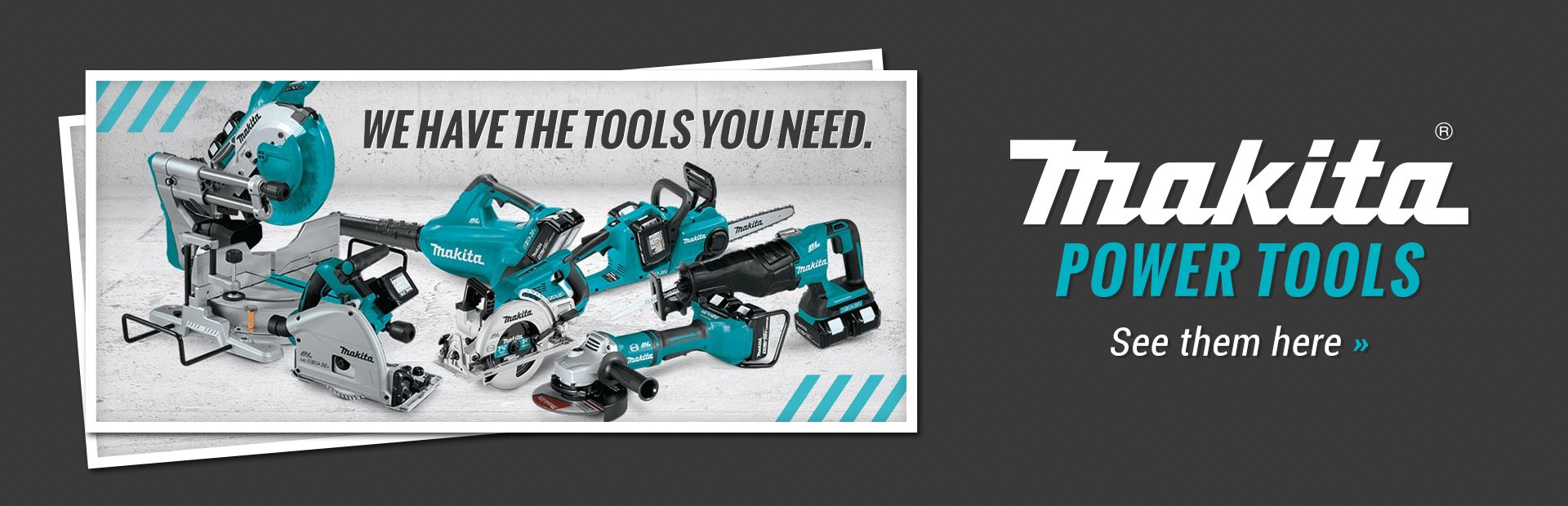 Makita Power Tools: Click here to view the models.