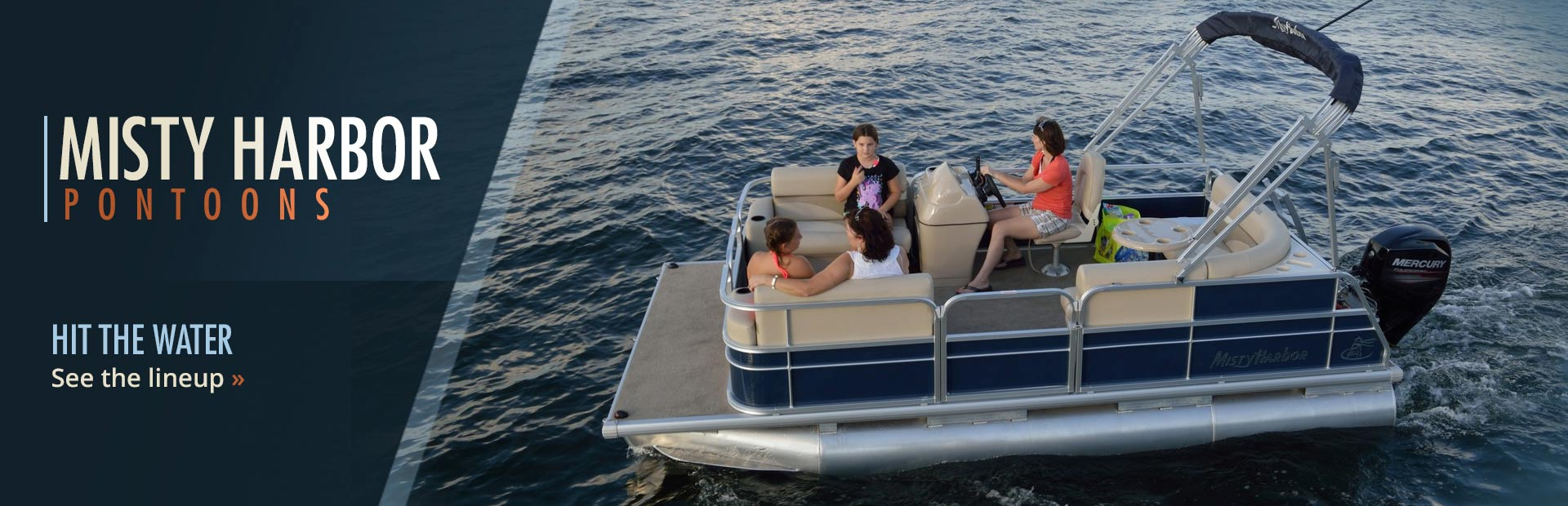 Misty Harbor Pontoons: Click here to see our selection!