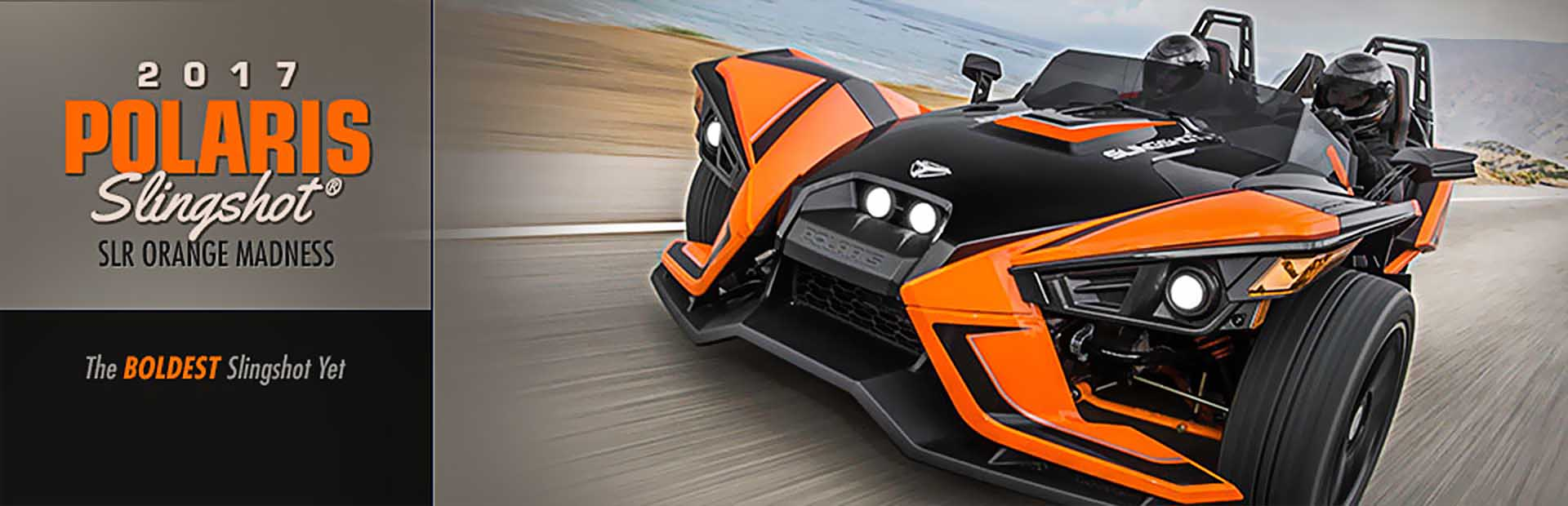 2017 Polaris Slingshot® SLR Orange Madness: Click here to view the model.
