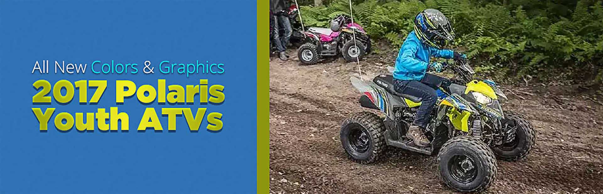 2017 Polaris Youth ATVs: Click here to view the models.