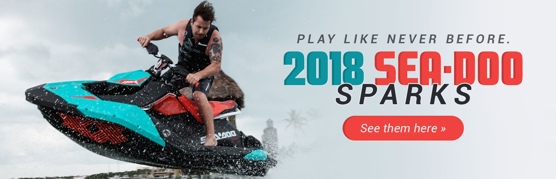 Click here to view the 2018 Sea-Doo Spark models.