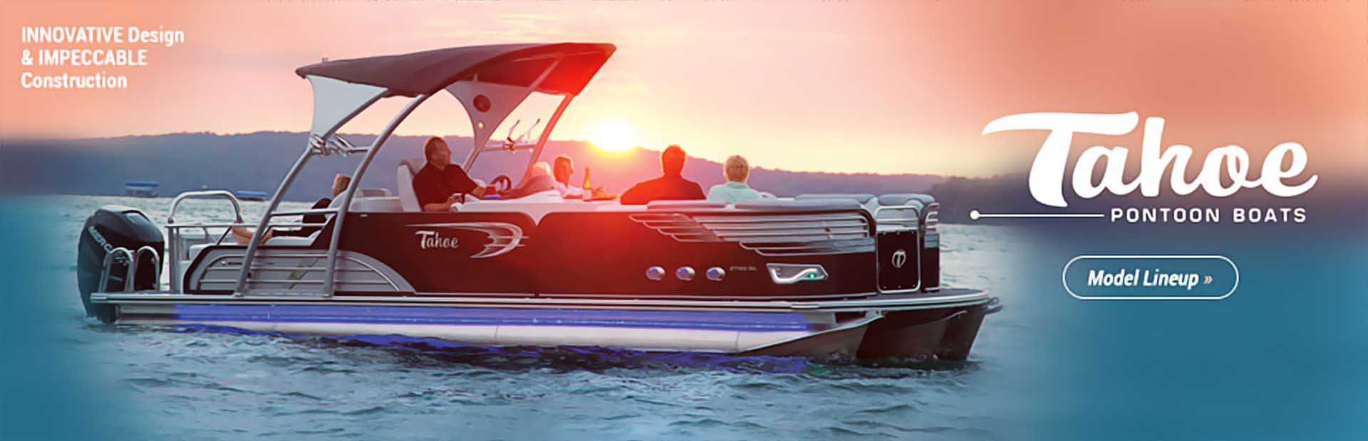 Tahoe Pontoons: Click here to view the lineup.
