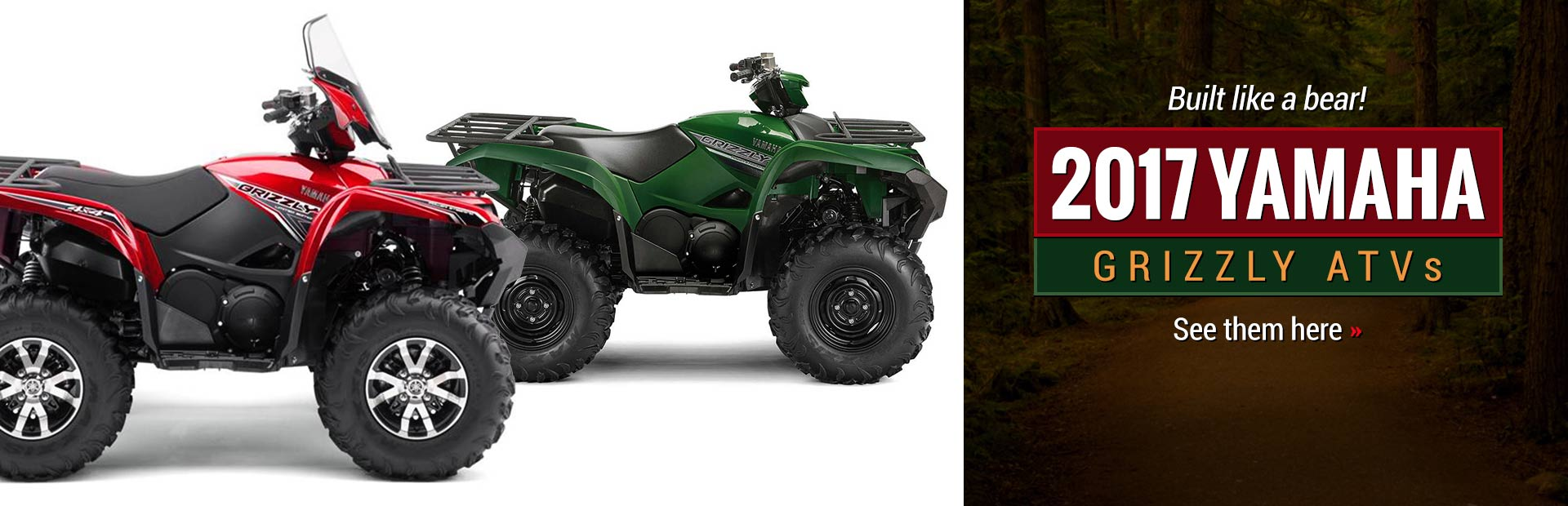 2017 Yamaha Grizzly ATVs: Click here to view the models.