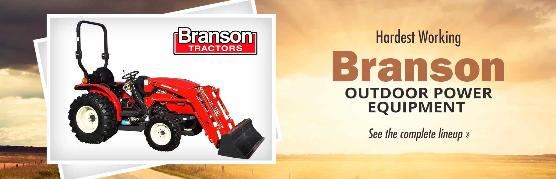Branson Outdoor Power Equipment: Click here to view the models.