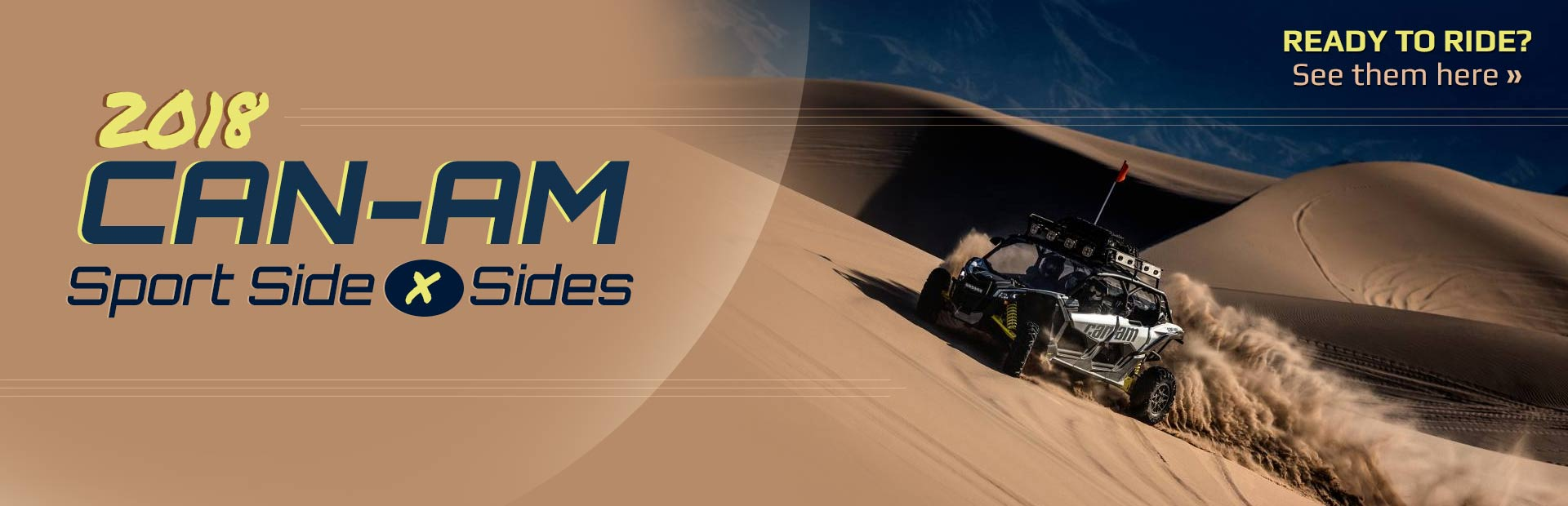 2018 Can-Am Sport Side x Sides: Click here to view the models.