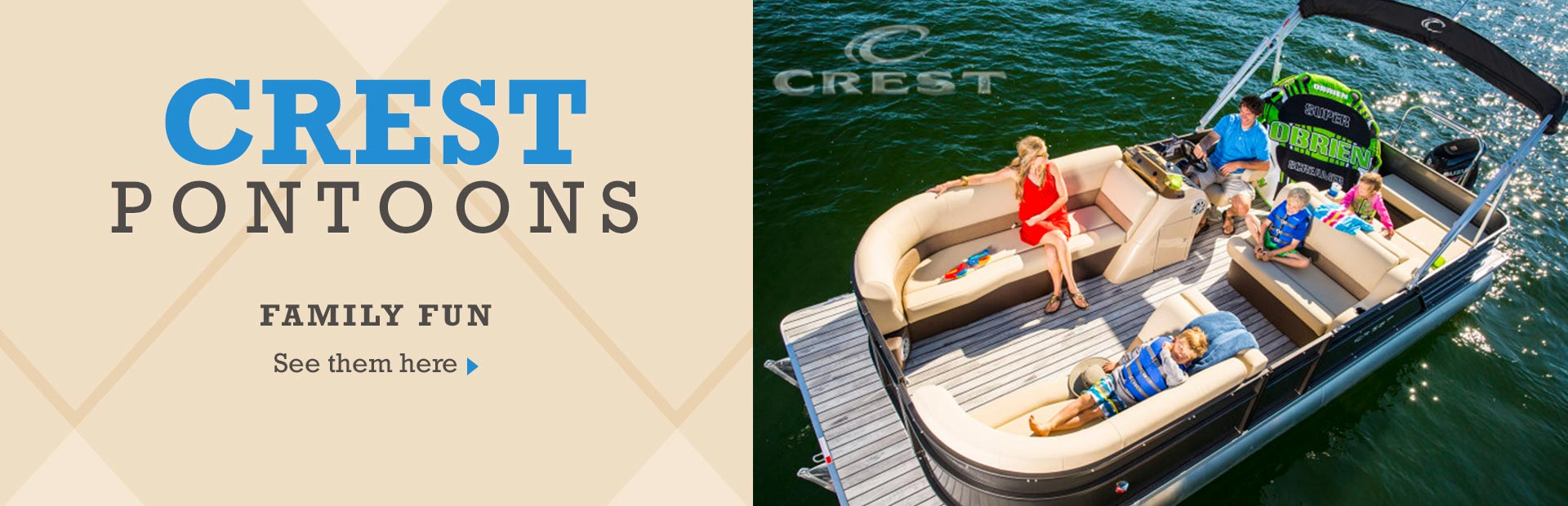 Crest Pontoons: Click here to view the models.