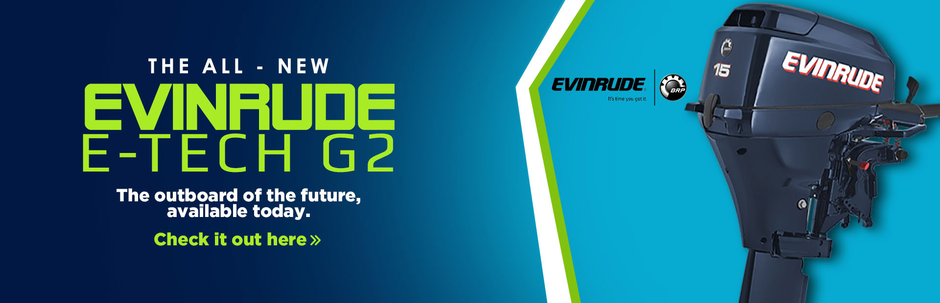 Evinrude Outboard Motors: Click here to view the models.