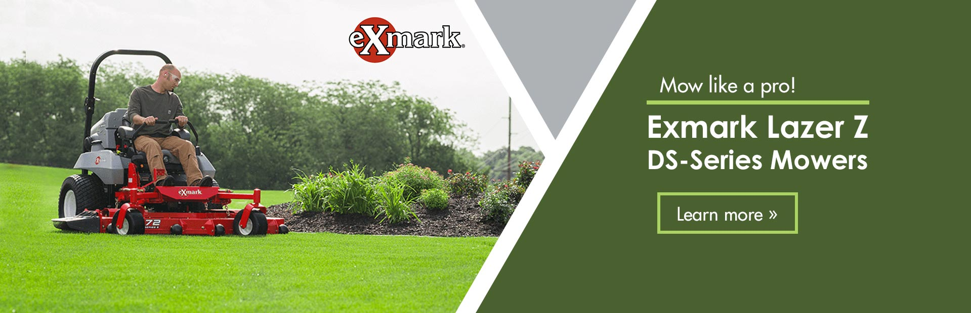 Exmark Lazer Z DS-Series Mowers: Click here to view the models.