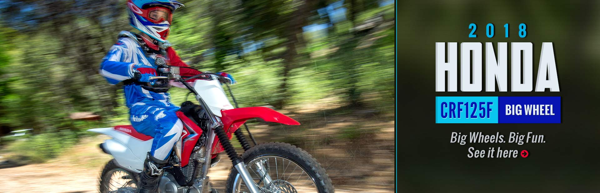 2018 Honda CRF125F Big Wheel: Click here for details!