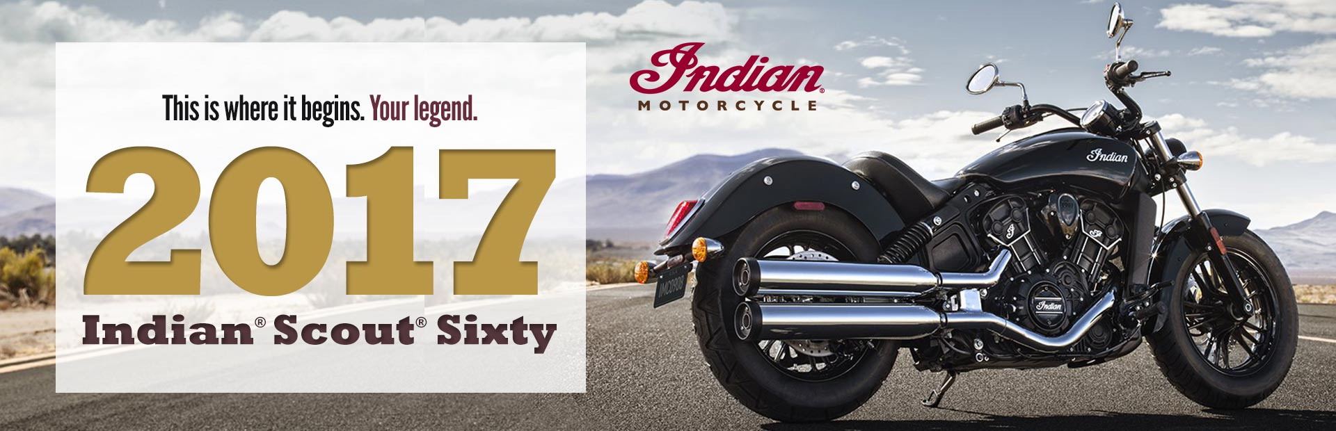 2017 Indian® Scout® Sixty: Click here to view the model.