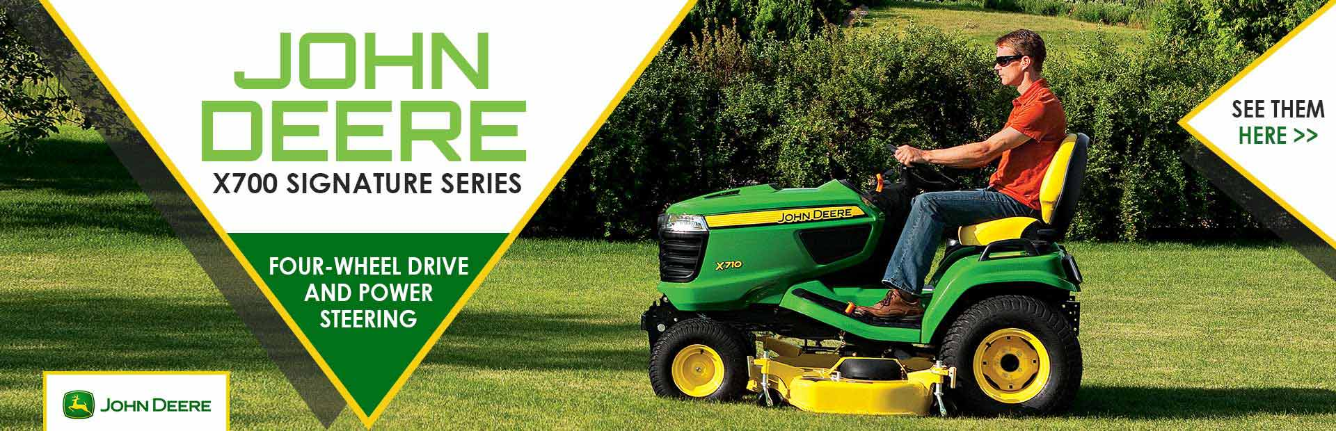 John Deere X700 Signature Series: Click here to view the models.
