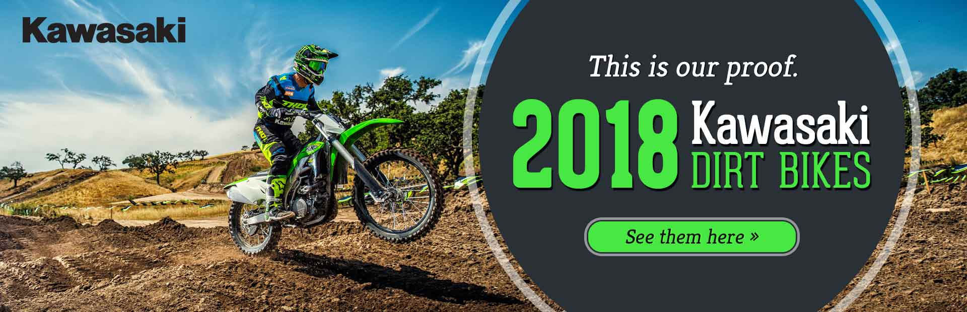 2018 Kawasaki Dirt Bikes: Click here to view the models.