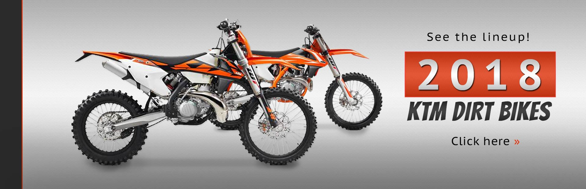 Click here to view the lineup of 2018 KTM dirt bikes!