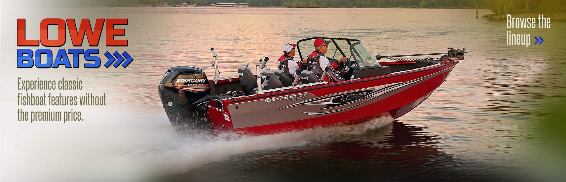 Click here to browse Lowe boats.