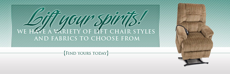 We have a variety of lift chair styles and fabrics to choose from! Click here to find yours today.