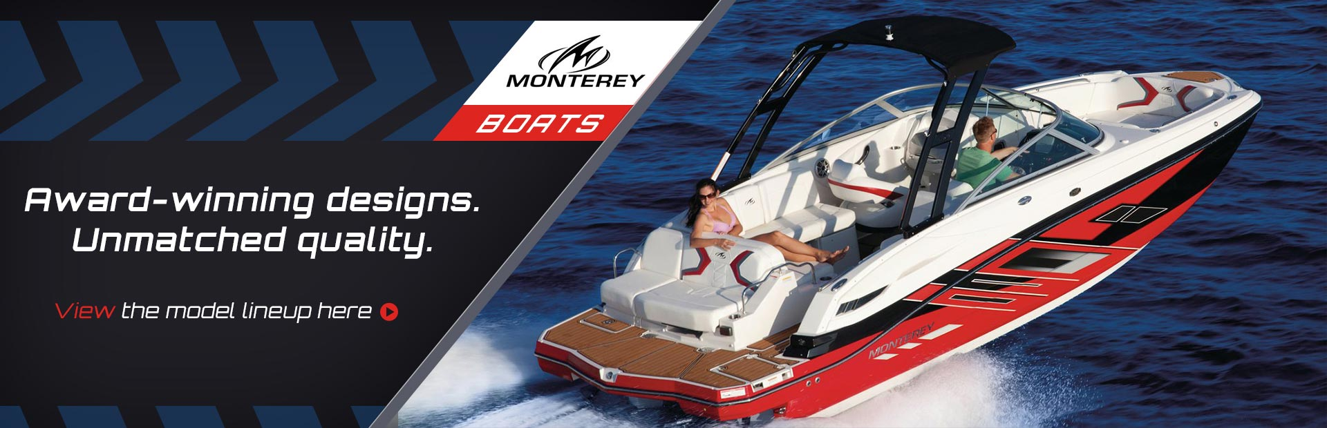 Monterey Boats: Click here to browse the lineup.