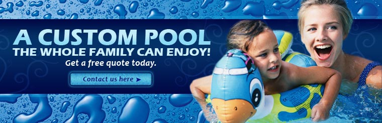 Get a free quote on your custom pool today. Click here to contact us.