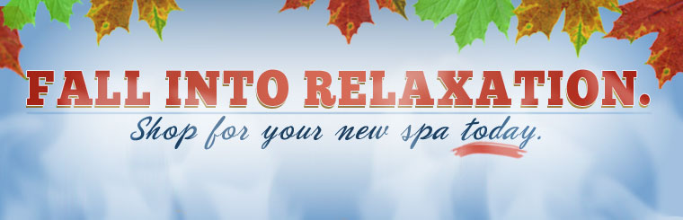 Fall into relaxation! Click here and shop for your new spa today!