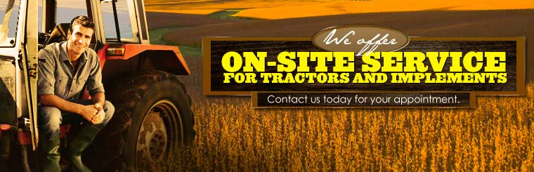 We offer on-site service for tractors and implements. Contact us today for your appointment.