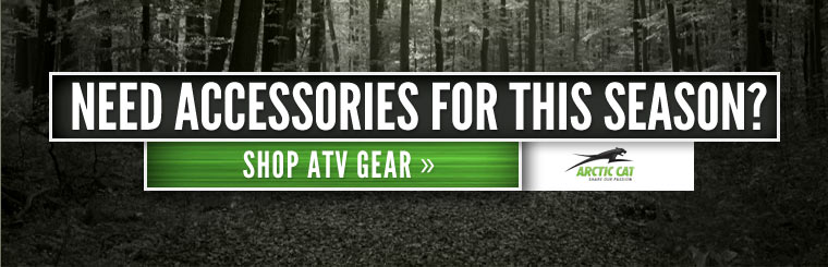 Need accessories for this season? Click here to shop ATV gear.