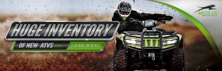 Click here to check out our huge inventory of new Arctic Cat ATVs!