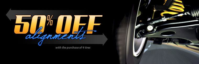 50% Off Alignments with the Purchase of 4 Tires: Click here for the coupon!