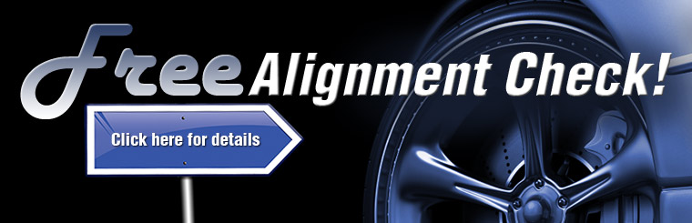 Get a free alignment check! Click here for details and the coupon.