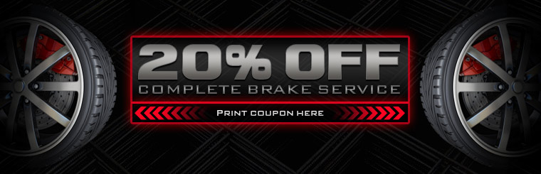Get 20% off complete brake service! Click here for the coupon.