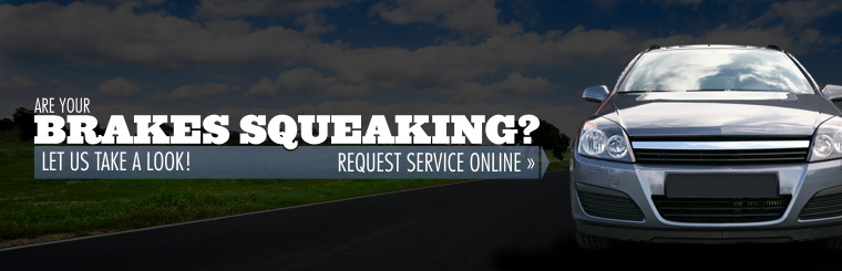Are your brakes squeaking? Let us take a look! Click here to request service online.
