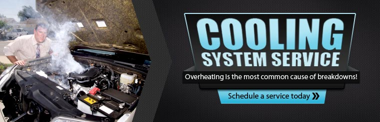 Cooling System Service: Overheating is the most common cause of breakdowns! Click here to request service today.
