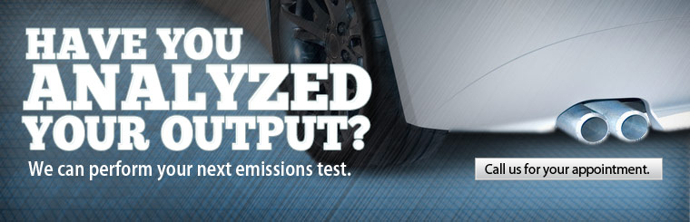 Have you analyzed your output? We can perform your next emissions test. Call us for  your appointment.