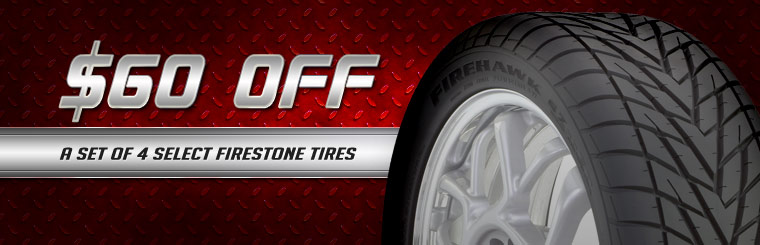 Take $60 off a set of four select Firestone tires. Click here for a coupon.