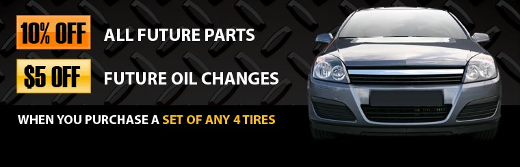 Purchase a set of any four tires and receive 10% off your next purchase of parts and $5 off your next oil change.