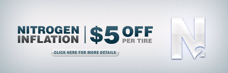 Save $5 per tire with our nitrogen inflation special! Click here for the coupon.