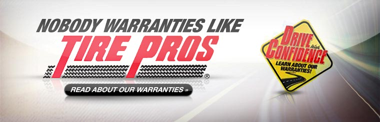 Nobody warranties like Tire Pros! Click here to read about our warranties.