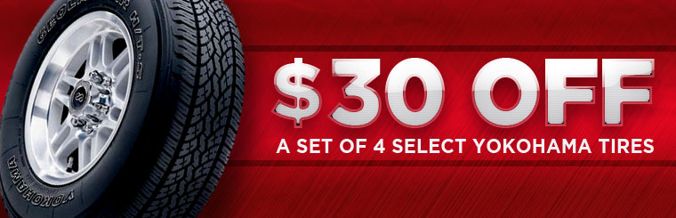 Take $30 off a set of four select Yokohama tires! Click here to print a coupon.