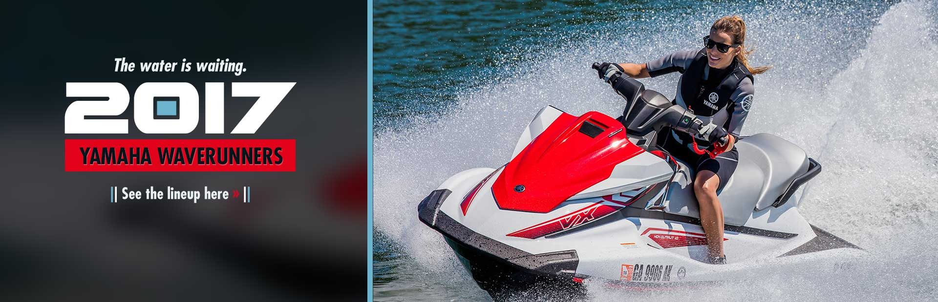2017 Yamaha WaveRunners: Click here to view the models.