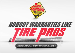 Nobody warranties like Tire Pros.