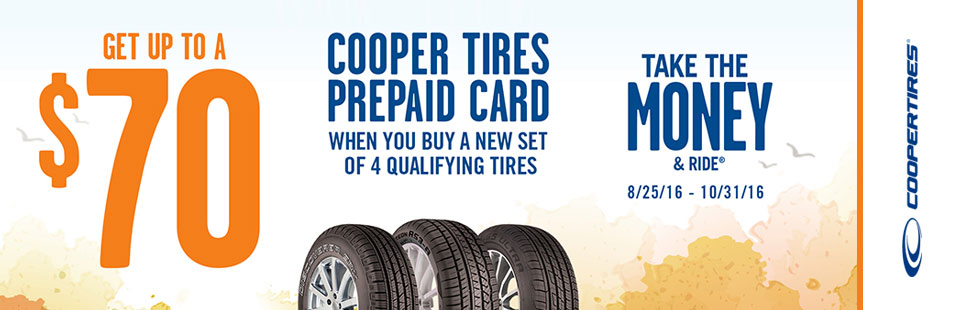 Get up to a $70 Cooper Tires Visa® Prepaid Card