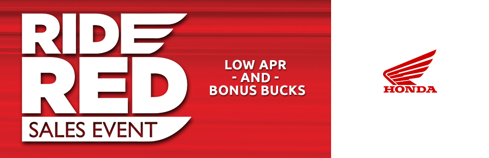 Honda: Ride Red Sales Event: Bonus Bucks